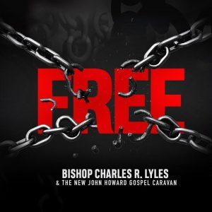 Bishop Charles R. Lyles _ The New John Howard Gospel Caravan - Free