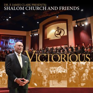 Dr. F. James Clark Presents Shalom Church & Friends Featuring Dr. Timothy Price
