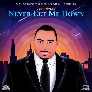Josh Myles - Never Let Me Down