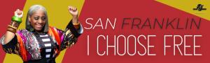 San Franklin - I Choose Free