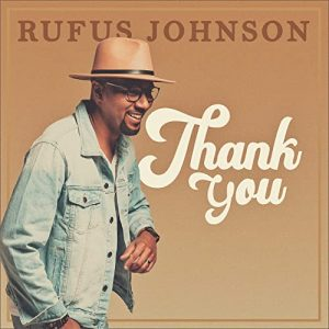 Rufus Johnson - Thank You