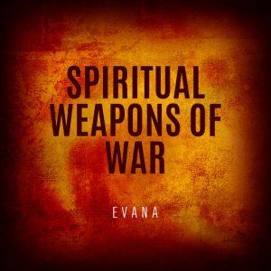 Evana - Spiritual Weapons of War - COVER