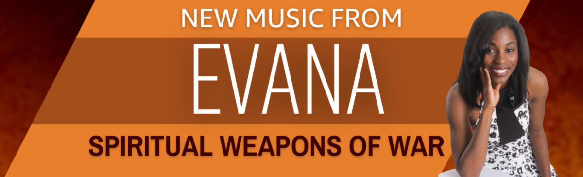 Evana - Spiritual Weapons of War